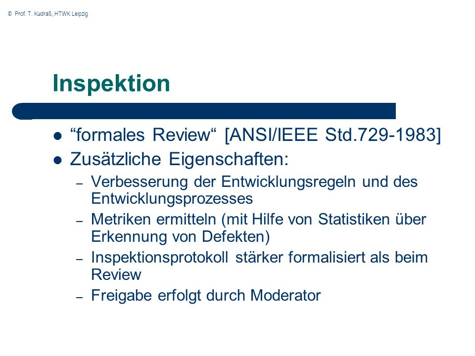 Inspektion formales Review [ANSI/IEEE Std.729-1983]